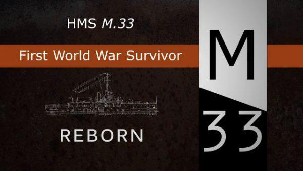HMS M33 Reborn