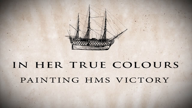 HMS Victory - In Her True Colours