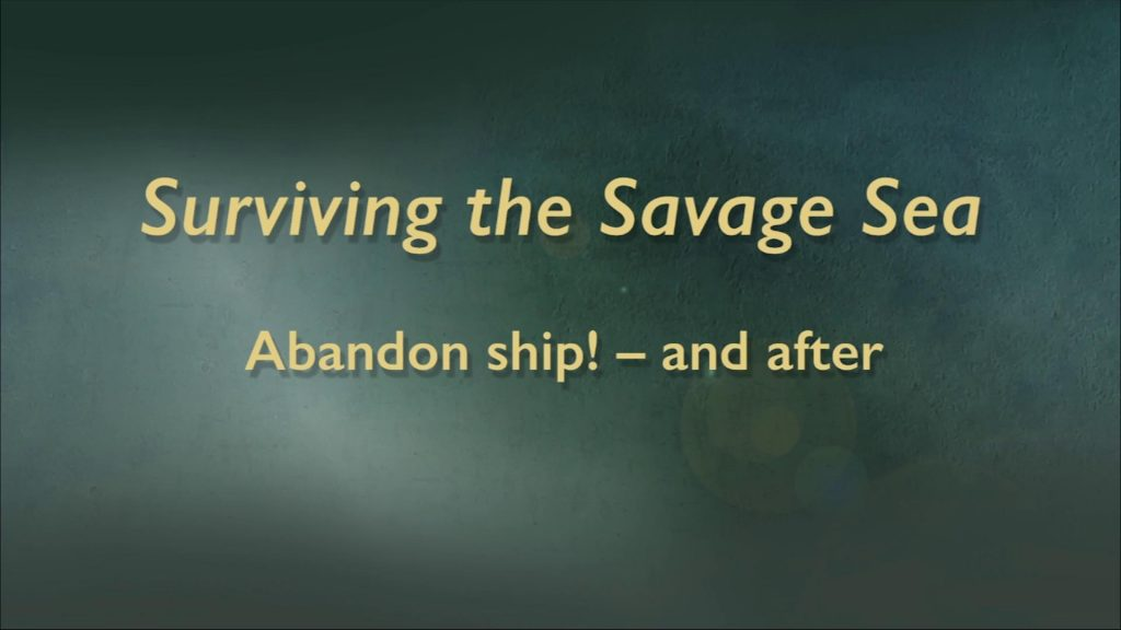 Surviving The Savage Sea