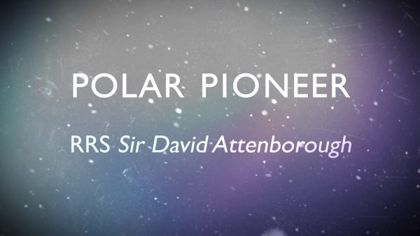 Polar Pioneer - RRS Sir David Attenborough